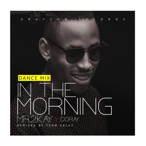mr-2kay-in-the-morning-dance-mix-art-1024x1024