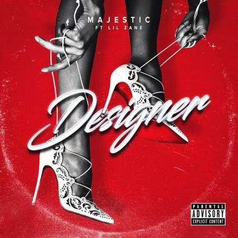 Majestic Ft. Lil Zane - Designer