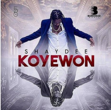 Shaydee – Koyewon