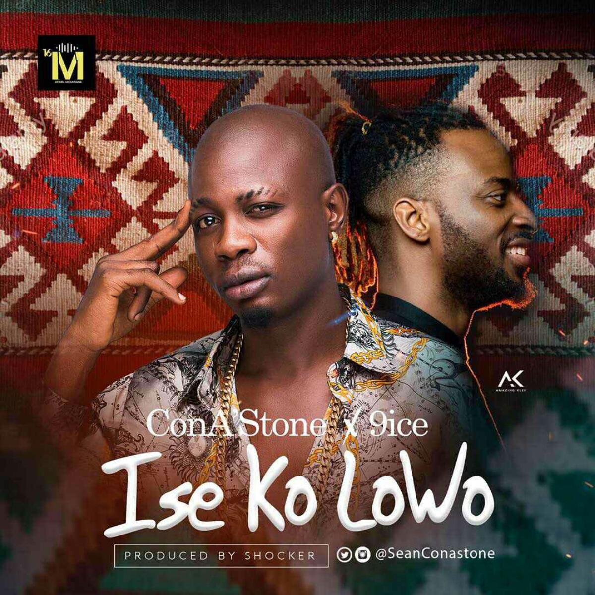 Ise Ko Lowo by @SeanConAStone ft @IamAncestor – Bdex
