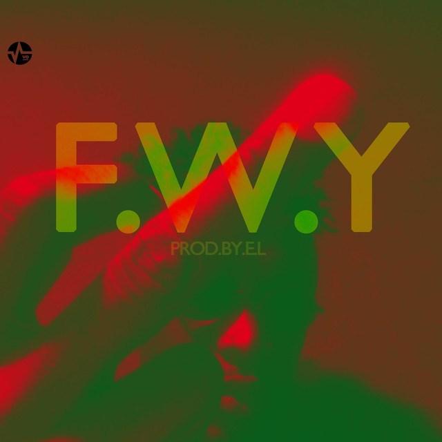 F W Y by @ELgh_ – Bdex Entertainment