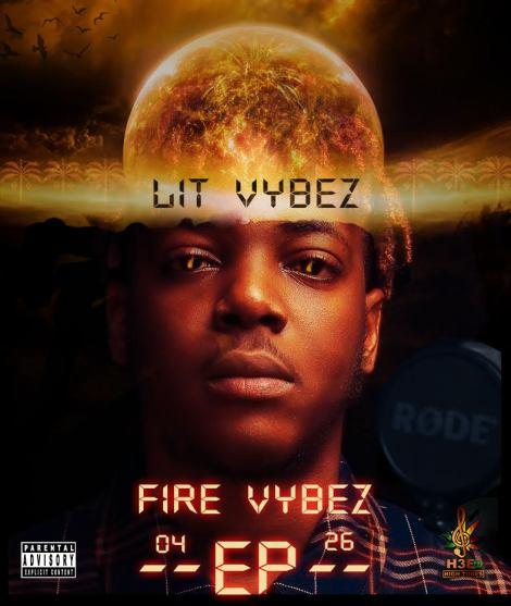 Lit-Vybez-Fire-Vybez-EP-ARTWORK